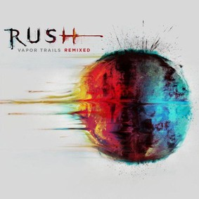 Rush - Vapor Trails Remixed