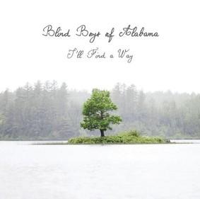 The Blind Boys of Alabama - I'll Find a Way