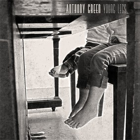 Anthony Green - Young Legs