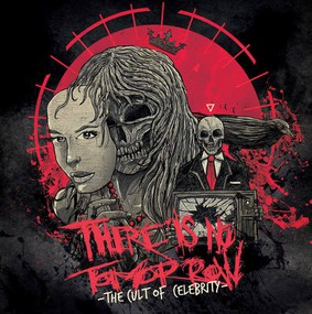 There Is No Tomorrow - The Cult Of Celebrity [EP]