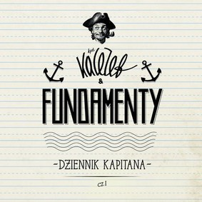 KaCeZet & Fundamenty - Dziennik Kapitana. Volume 1