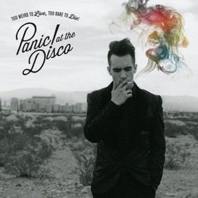 Panic! at the Disco - Too Weird To Live, Too Rare To Die
