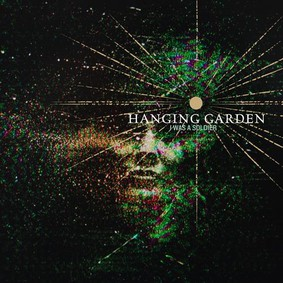 Hanging Garden - I Was A Soldier [EP]