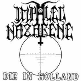 Impaled Nazarene - Die In Holland [EP]