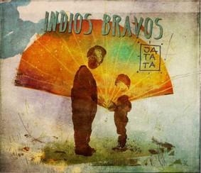 Indios Bravos - Jatata
