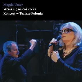 Magda Umer - Wciąż się na coś czeka [DVD]