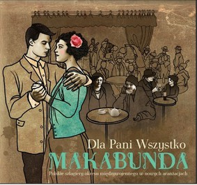 Makabunda - Dla pani wszystko