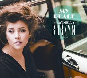 Monika Borzym - My Place