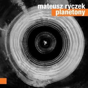 Mateusz Ryczek - Planetony