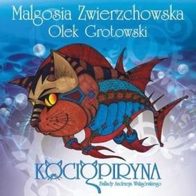 Olek Grotowski, Małgorzata Zwierzchowska - Kociopiryna. Ballady Andrzeja Waligórskiego