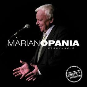 Marian Opania - Fascynacje