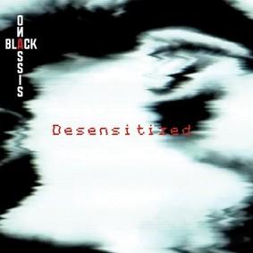 Black Onassis - Desensitized