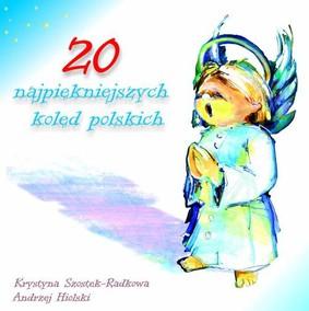 Various Artists - 20 najpiękniejszych kolęd polskich
