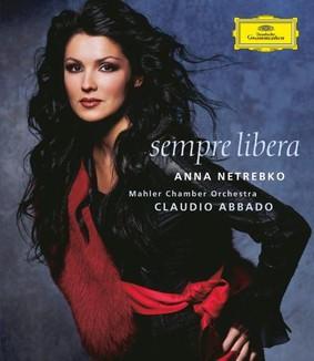 Anna Netrebko - Verdi: Sempre Libera