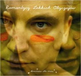 Romantycy lekkich obyczajów - Kosmos dla mas