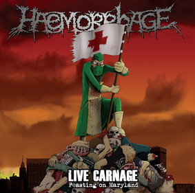 Haemorrhage - Live Carnage - Feasting On Maryland [Live]