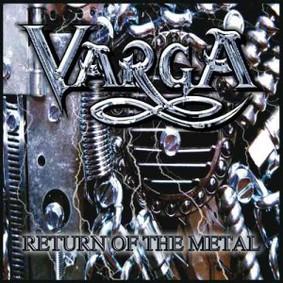 Varga - Return Of The Metal