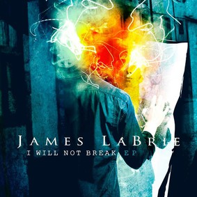 James LaBrie - I Will Not Break [EP]