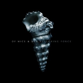 Of Mice & Men - Restoring Force