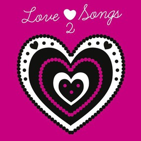 Various Artists - Love Songs 2