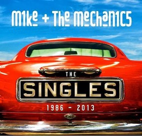 Mike and The Mechanics - The Singles 1986-2013