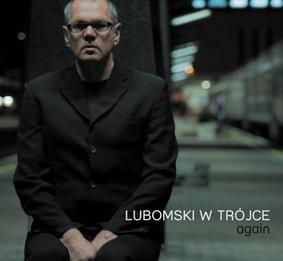 Mariusz Lubomski - Lubomski  w Trójce: Again