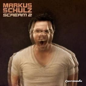 Markus Schulz - Scream 2