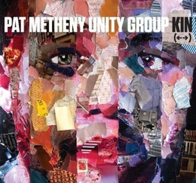 Pat Metheny, Unity Group - Kin