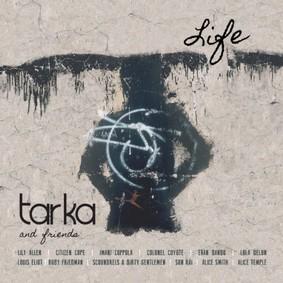 Various Artists - Tarka And Friends: Life