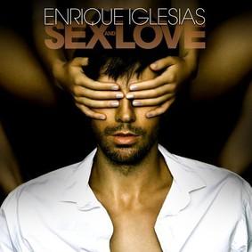 Enrique Iglesias - Sex + Love