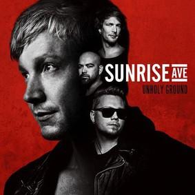 Sunrise Avenue - Unholy Ground