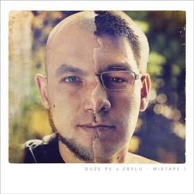 Duże Pe x Zbylu - Mixtape I