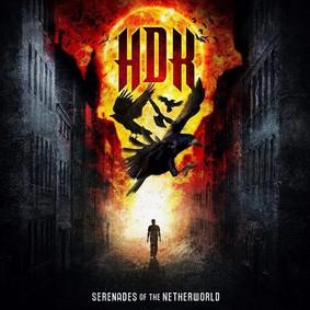 HDK - Serenades of the Netherworld