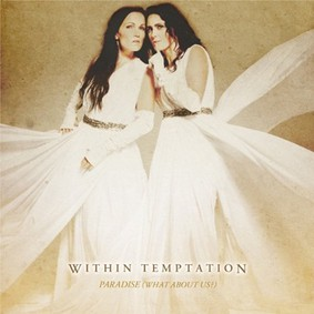 Within Temptation - Paradise (What About Us?) [EP]
