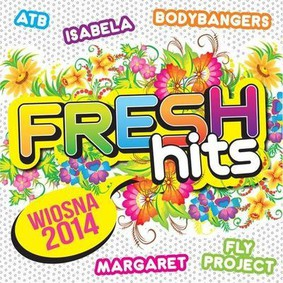 Various Artists - Fresh Hits Wiosna 2014