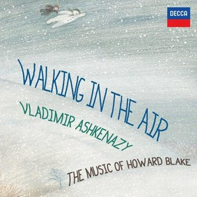 Vladimir Ashkenazy - Walking In The Air: The Music Of Howard Blake