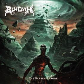 Beneath - The Barren Throne
