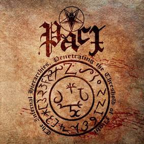 Pact - The Infernal Hierarchies, Penetrating The Threshold Of Night