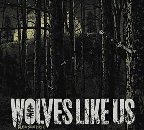 Wolves Like Us - Black Soul Choir