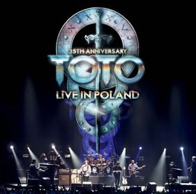 Toto - 35th Anniversary: Live In Poland