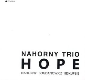 Włodzimierz Nahorny, Mariusz Bogdanowicz, Piotr Biskupski - Hope