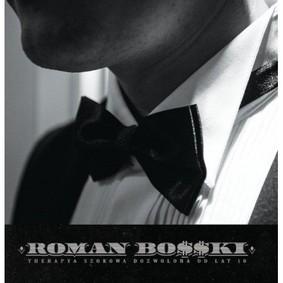 Bosski Roman - TheRapYa Szokowa Dozwolona Od Lat 18