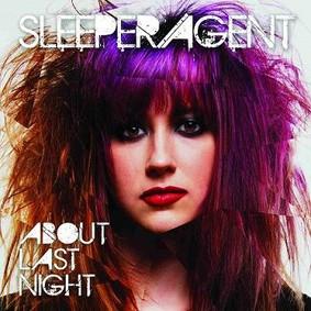 Sleeper agent - About Last Night