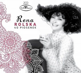Rena Rolska - 40 piosenek