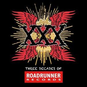 Various Artists - XXX: Three Decades Of Roadrunner Records