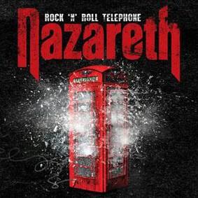 Nazareth - Rock'N'Roll Telephone