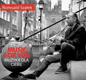 Romuald Szałek - Music For You