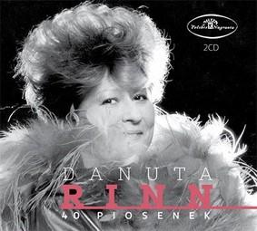 Danuta Rinn - 40 piosenek