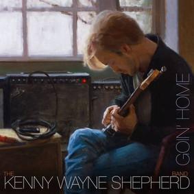 Kenny Wayne Shepherd - Goin Home