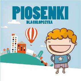 Various Artists - Piosenki dla chłopczyka